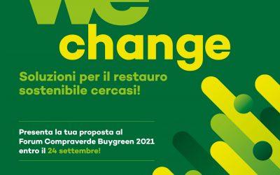 We Change, bando aperto: al Compraverde 2021 le soluzioni per il restauro sostenibile